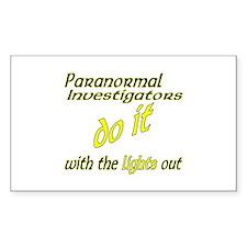 Paranormal Investigators Do It Decal