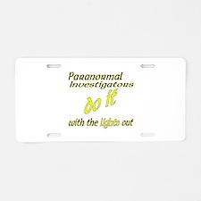 Paranormal Investigators Do It Aluminum License Pl