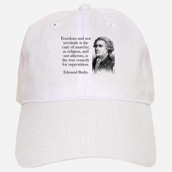 Freedom And Not Servitude - Edmund Burke Baseball