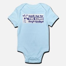 Watch Out For THE GUNS! Infant Bodysuit