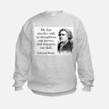 He That Wrestles With Us - Edmund Burke Sweatshirt