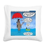 When it Rains it Pours Square Canvas Pillow