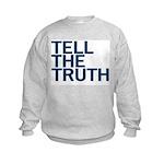TELL THE TRUTH Kids Sweatshirt