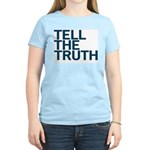TELL THE TRUTH Women's Pink T-Shirt