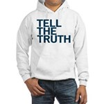 TELL THE TRUTH Hooded Sweatshirt