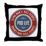 Abortions Kill People Throw Pillow