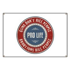 Abortions Kill People Banner