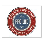 Abortions Kill People Small Poster