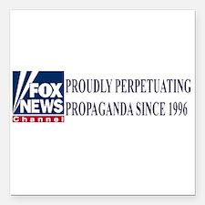 "fox news propaganda Square Car Magnet 3"" x 3"""