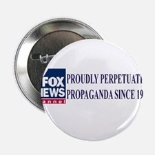 "fox news propaganda 2.25"" Button"