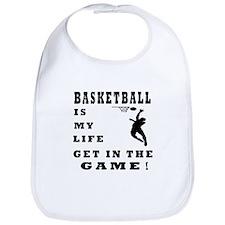 Basketball Is My Life Bib