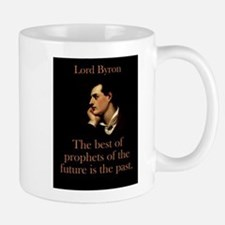 The Best Of The Prophets - Lord Byron Mug