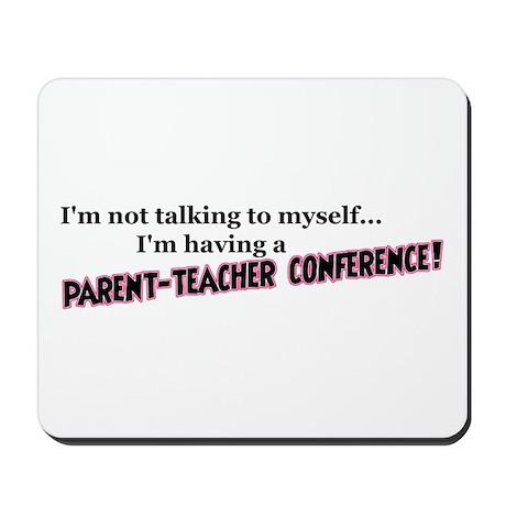 Parent-Teacher Conference Mousepad