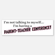 Parent-Teacher Conference Bumper Bumper Bumper Sticker