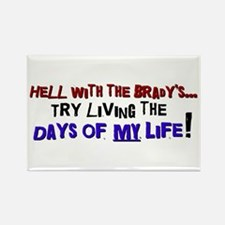 Days of my life Rectangle Magnet (10 pack)