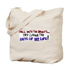 Days of my life Tote Bag