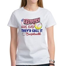 Fastpitch Was Easy Tee