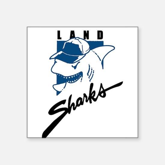 "Land Sharks Square Sticker 3"" x 3"""