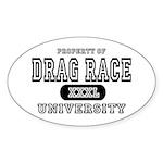 Drag Race University Property Oval Sticker