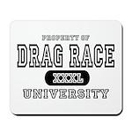 Drag Race University Property Mousepad