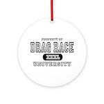 Drag Race University Property Ornament (Round)
