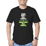 Abortions Kill People Men's Fitted T-Shirt (dark)