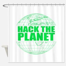 Hack The Planet Shower Curtain