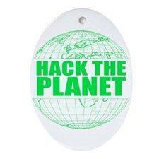 Hack The Planet Ornament (Oval)