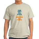 Abortions Kill People Light T-Shirt