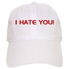 I Hate You Baseball Cap