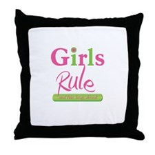Girls Rule and the boys drool! Throw Pillow