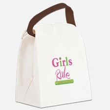 Girls Rule and the boys drool! Canvas Lunch Bag