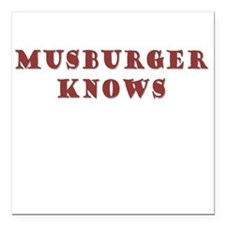 """Musburger Knows Square Car Magnet 3"""" x 3"""""""