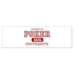 Poker University Property Bumper Bumper Sticker
