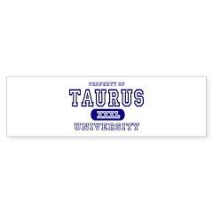 Taurus University Property Bumper Bumper Sticker