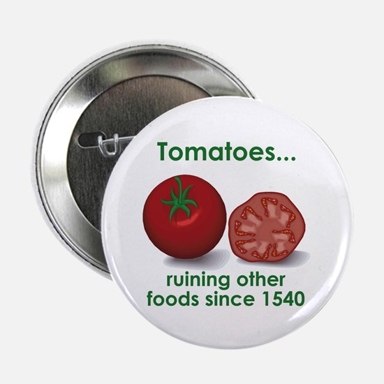 Tomatoes Suck Button