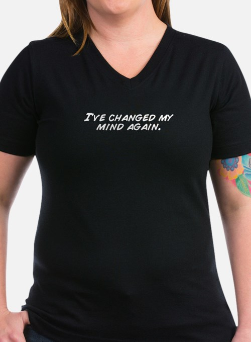 I've changed my mind again. T-Shirt