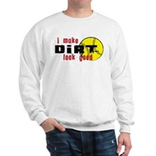 Softball Make Dirt Look Good Sweatshirt