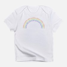 I Believe In Rainbows Infant T-Shirt