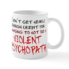 Psychopath Credit Funny T-Shirt Mug