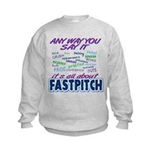 Fastpitch Any Way Sweatshirt