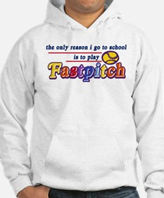 Fastpitch Go To School Hoodie