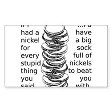 Sock Full of Nickels Funny T-Shirt Decal
