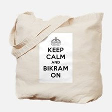 Keep Calm and Bikram On Tote Bag