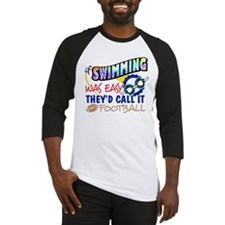 Swimming Was Easy Baseball Jersey