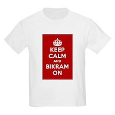 Keep Calm and Bikram On T-Shirt