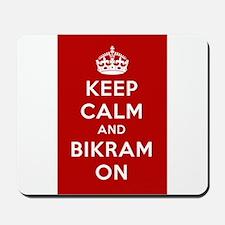 Keep Calm and Bikram On Mousepad