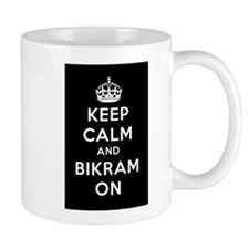 Keep Calm and Bikram On Mug