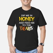 Dip Me in Honey and Feed Me to the BEARS! dark tee
