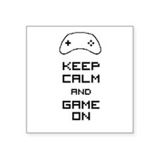 "Keep calm and game on Square Sticker 3"" x 3"""